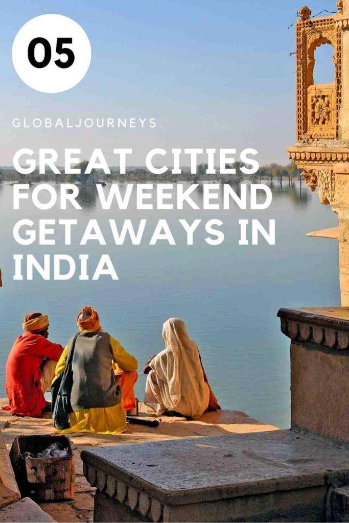 Weekend Getaways in India
